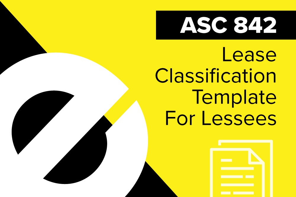 ASC-842-Lease-Classification-Template-For-Lessees